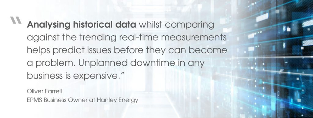 Quote from Oliver Farrell, EPMS Business Owner at Hanley Energy, on EPMS analysing historical data