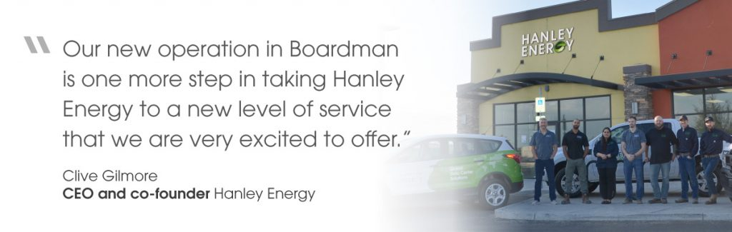 Quote from Hanley Energy CEO and co-founder, Clive Gilmore on virtual opening of Oregon office