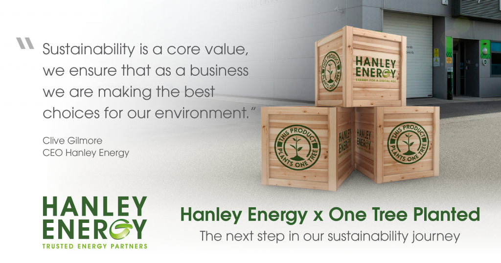 Hanley Energy x One Tree Planted Sustainability Initiative